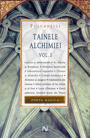 Tainele Alchimiei (vol. I)