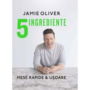 5 ingrediente. Mese rapide & usoare