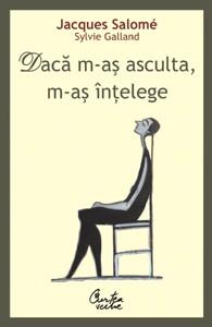 Daca m-as asculta m-as intelege - Editia: a III-a