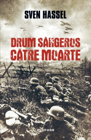 Drum sangeros catre moarte (ed. 2017)