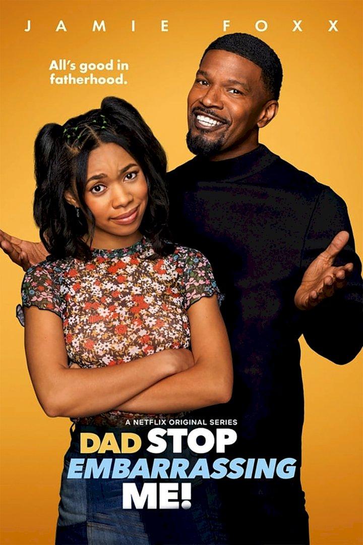 Dad Stop Embarrassing Me! Season 1 Episode 1