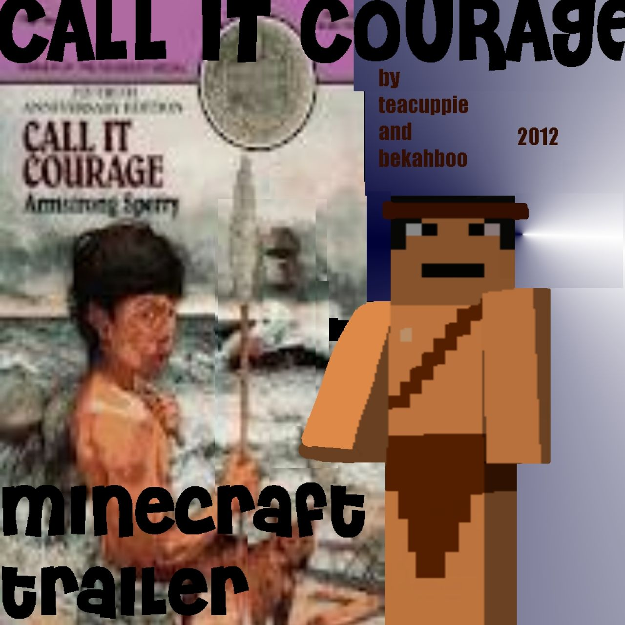 Call It Courage School Project Minecraft Blog