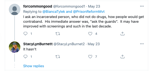 a response to a twitter poll indicating an incarcerated person said drugs are brought into prison by guards