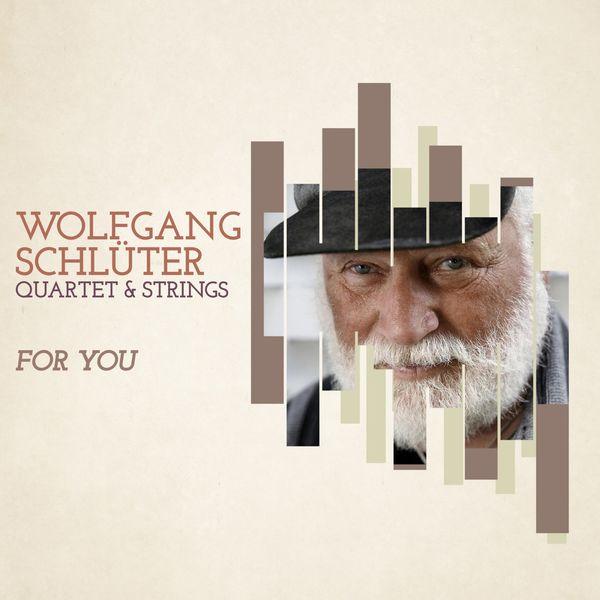Картинки по запросу Wolfgang Schlüter - For You