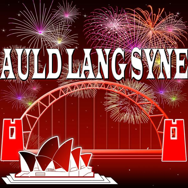 Syne Happy Year Lang New Auld