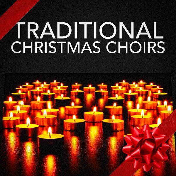 Traditional Christmas Choirs | Classical Christmas Music ...