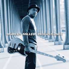 Marcus Miller Renaissance