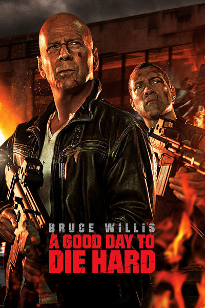 A Good Day to Die Hard Movie Poster