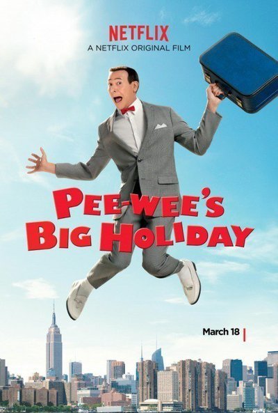 Image result for pee wee's Big holiday movie poster