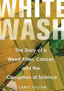Whitewash by Carey Gillam