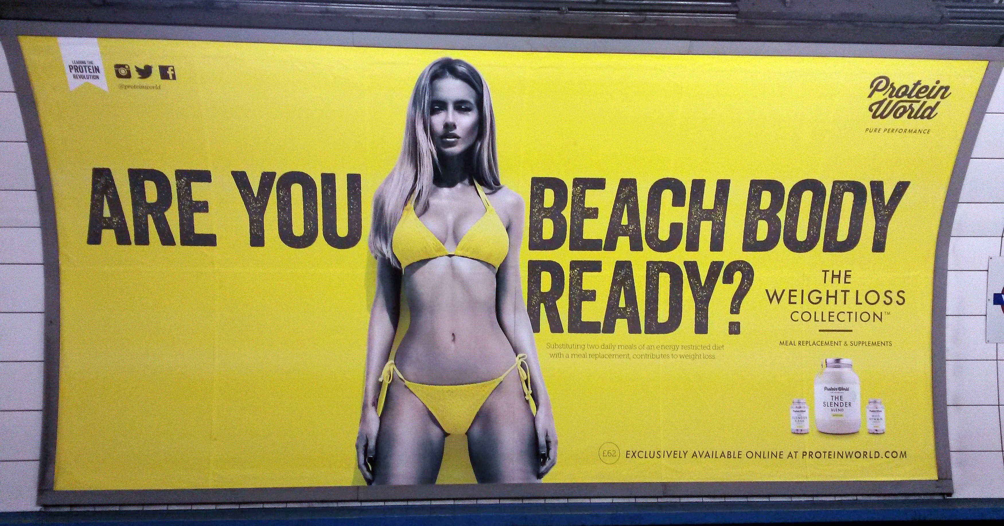 The ad for Protein World, a maker of dietary supplements, drew protests when it appears in subway stations across London in April 2015. (Catherine Wylie/AP)