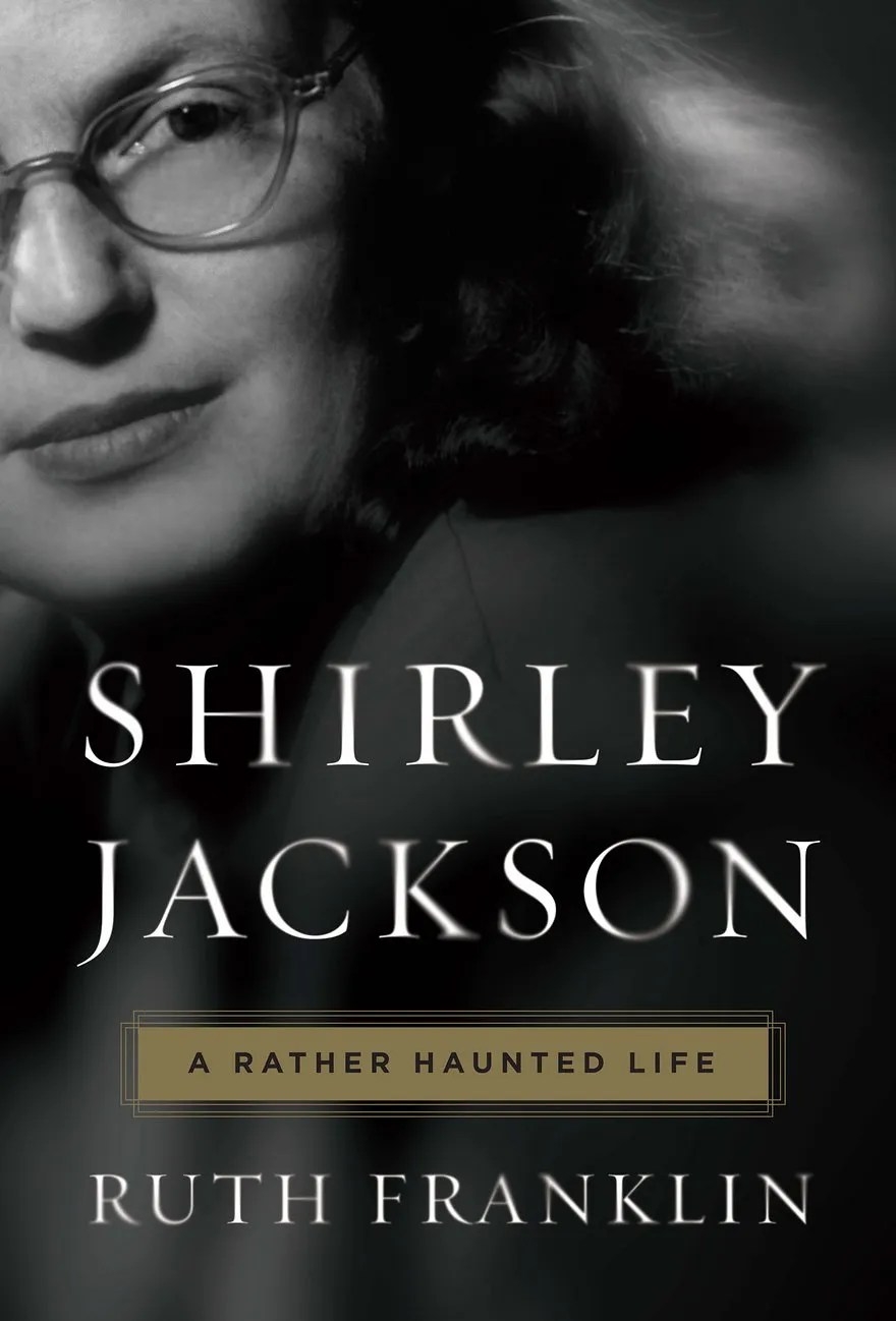 The haunted  humorous life and work of writer Shirley Jackson   The     The haunted  humorous life and work of writer Shirley Jackson