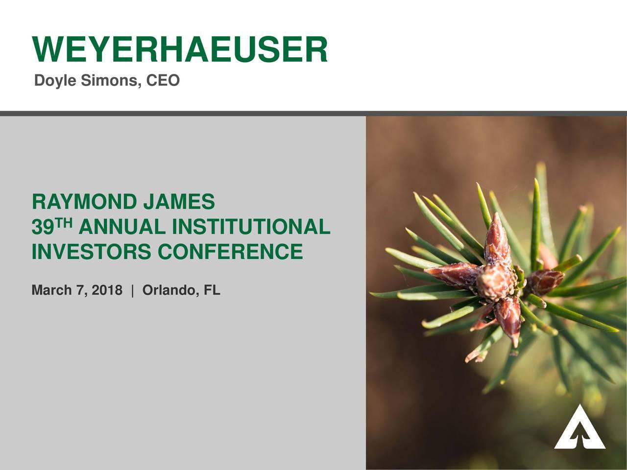 Weyerhaeuser (WY) Presents At Raymond James 39th Annual ...