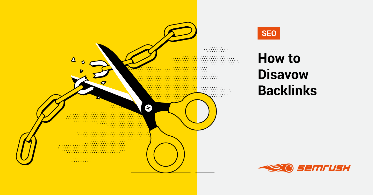 How to Disavow Links: A Guide