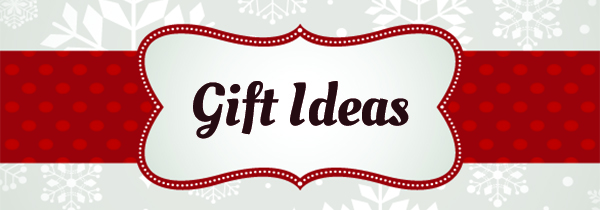 Gifts for Everyone on your shopping list