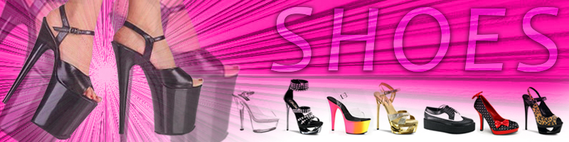 WE CARRY A HUGE SELECTION OF SEXY SHOES