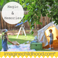 Imagine Childhoood: Magic & Memories That Last a Lifetime