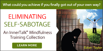 Eliminating Self-Sabotage