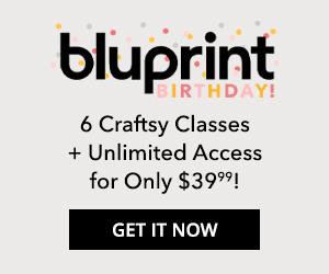 6 Own Forever Classes + 6 Months Streaming for $39.99 at mybluprint.com 7/17-7/31/19.