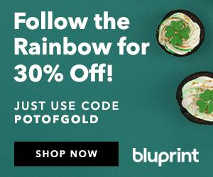 30% Off Kits & Supplies with code POTOFGOLD at shop.mybluprint.com through 3/17/19. It's your lucky day at Bluprint!