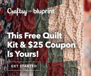 Ultimate Quilt Package - FREE Quilt Kit + $25 For Kits & Supplies included with annual Bluprint subscription at myBluprint.com 12/15-12/26/18.