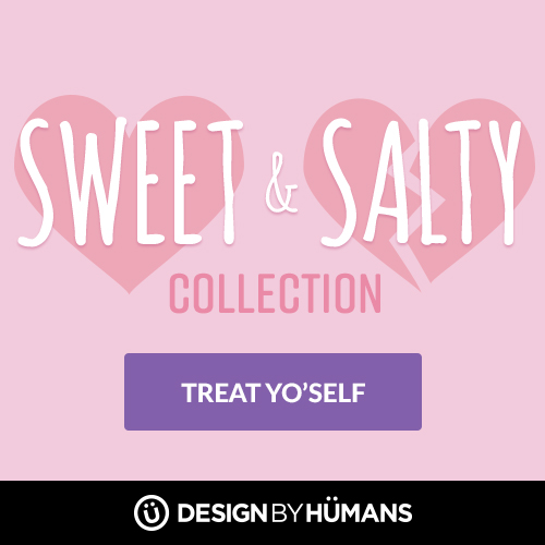 Shop Valentine's Day themed designs in our Sweet & Salty Collection.