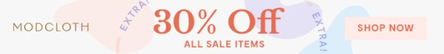 Extra 30% Off All Sale Items Starts 4/28 at 12AM EST Ends 4/30 11:59PM EST