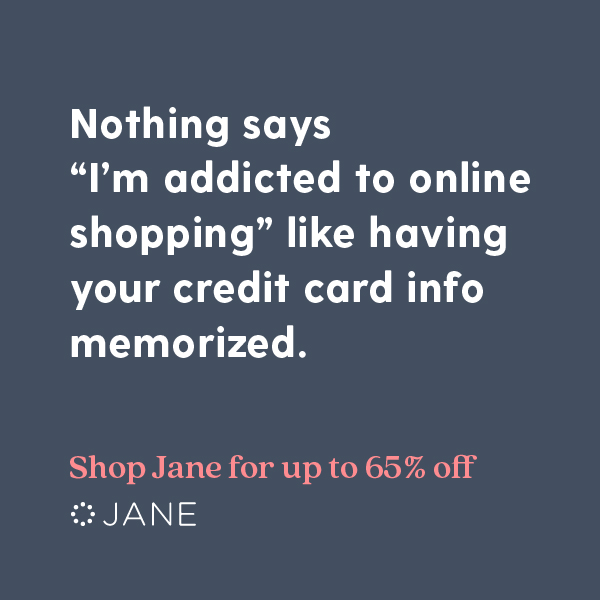 "Nothing says ""I'm addicted to online shopping"" like having your credit card info memorized."