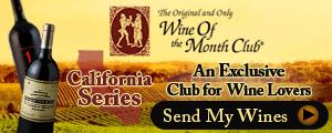 Hand Picked California Wines Straight to your door- Exclusive member discounts