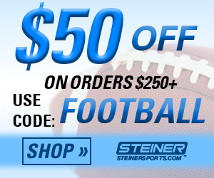 $50 Off $250+ at SteinerSports.com with code FOOTBALL (valid 9/1-9/30/16)