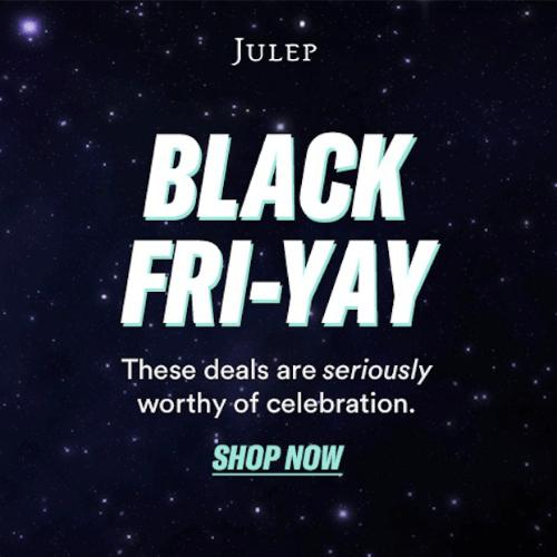 Julep Black Friday