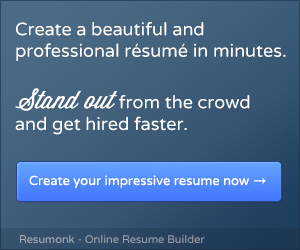Create a beautiful and professional resume with Resumonk in minutes