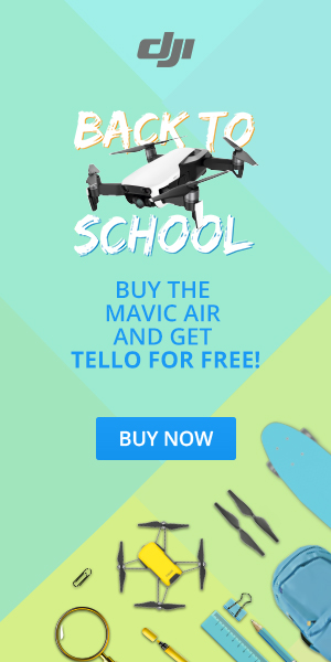 DJI Back to School-Buy the Mavic Air and Get Tello for Free!