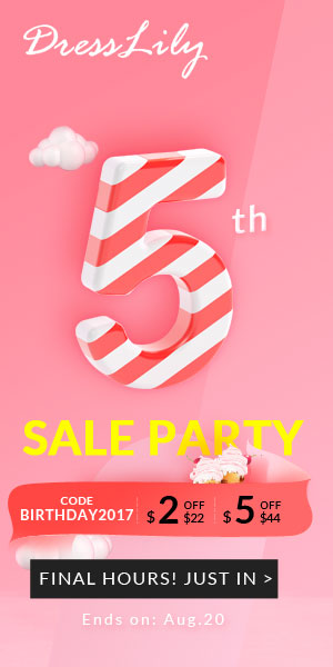 Dresslily 5th Anniversary Sale: Get $100 Free Gift Card and Enjoy Extra Coupon, Shop Now!