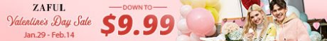 Zaful 2019 Valentine's Day Sale - Down to $9.99 - Jan 29-Feb 14