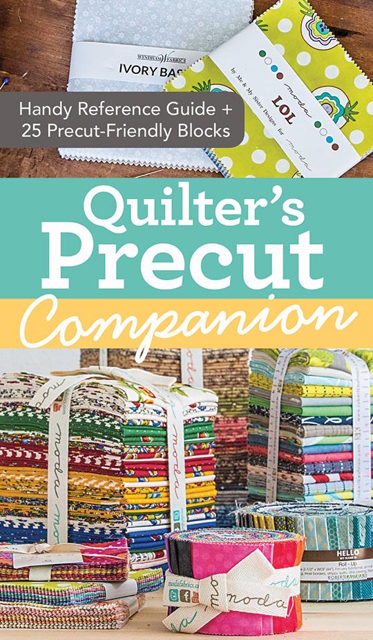 Quilter's Pre-Cut Companion