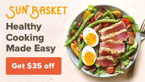 $35 off your first Sun Basket order with this Sun Basket coupon code