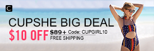 Cupshe Big Deal! $10 Off $89+ Code: CUPGIRL10! Free Shipping!