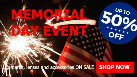 Memorial Day Sale - Up to 50% off cameras, lenses, and accessories plus FREE Shipping!