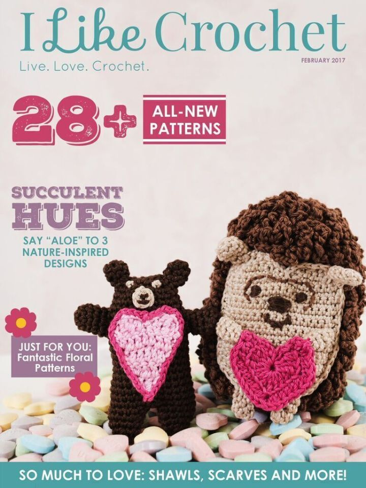 """Optional Crochet Copy: The February issue of I Like Crochet Magazine is now available for download or viewing. Warm your heart with lovely crochet patterns to give your valentine or to treat yourself! Say """"Aloe"""" to nature-inspired designs, and ditch the e"""