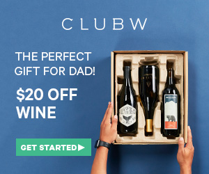 Dads Get $20 Off Wine!