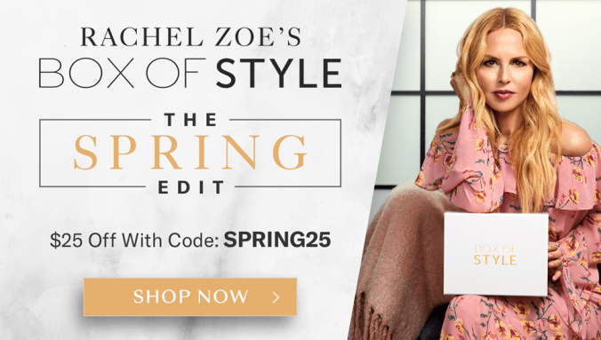 Save $25 Off Box of Style by Rachel Zoe (The Spring Edit) with Code SPRING25