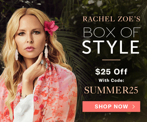 Save $25 off your Summer Box all season long at BoxofStyle.com! Promo code: SUMMER25 (Valid 5/4-8/1 exclusions apply)
