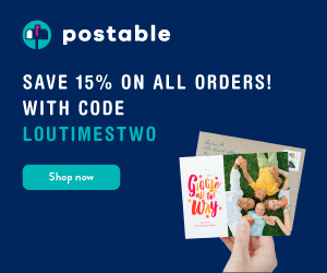 Save 15% On All Orders! Use code LOUTIMESTWO 11/23-11/29/16 at Postable.com