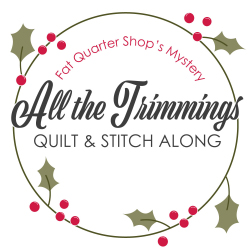 All the Trimmings Mystery Quilt & Stitch Along