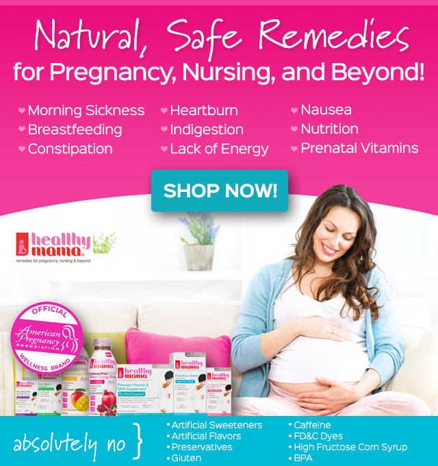 Natural Safe Remedies for Pregnancy, Nursing and Beyond!