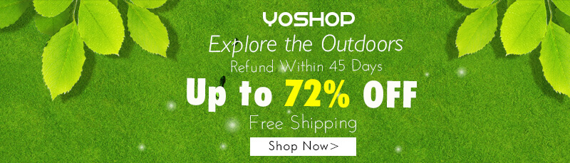Explore the outdoors with yoshop! Enjoy up to 72% OFF. Free shipping!