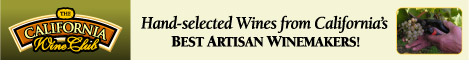 Hand-selected Wines from California's Best Artisan Winemakers!
