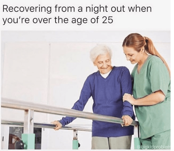 25 Memes That Are Too True For Anyone Over Age 30.
