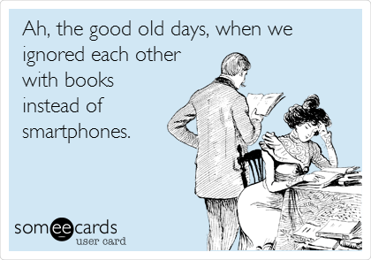 Funny Courtesy Hello Ecard: Ah, the good old days, when we ignored each other with books instead of smartphones.